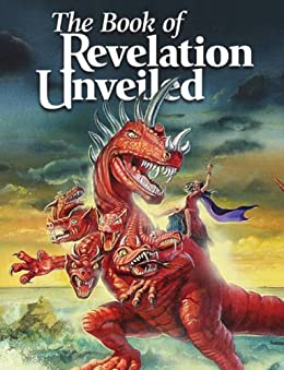 The Book of Revelation Unveiled by [United Church of God]