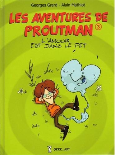 Les Aventures de Proutman Tome 3