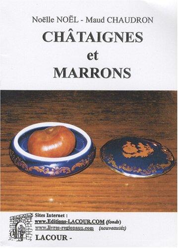 Châtaignes et marrons