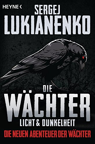 Buchseite und Rezensionen zu 'Die Wächter - Licht und Dunkelheit: Roman (Die Wächter (The Watch Series) 1)' von Sergej Lukianenko