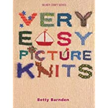 Very Easy Picture Knits: A Foolproof Guide for the Novice Knitter (Milner Craft Series)