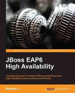 JBoss EAP6 High Availability von [Li, Weinan]