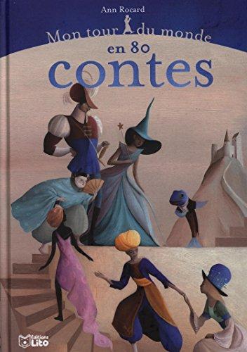 Mon Tour Monde 80 Contes - Ds 5 ans