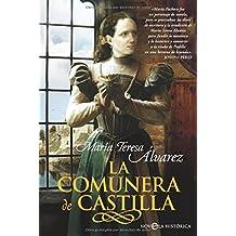 La comunera de Castilla (Novela Historica(la Esfera))