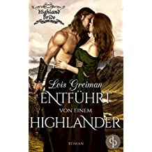 Entführt von einem Highlander (Liebe, Historisch) (Highland Bride-Reihe 1)