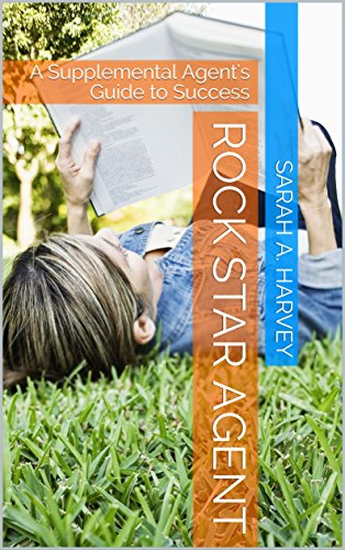 rock-star-agent-a-supplemental-agents-guide-to-success-english-edition