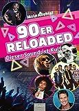 90er reloaded: Dieser Sound ist Kult!