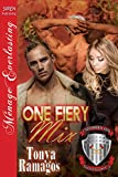 One Fiery Mix [Uniformed and Sizzling Hot 3] (Siren Publishing Menage Everlasting)