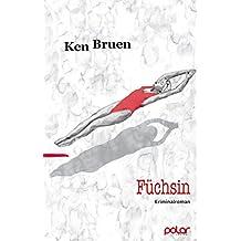Füchsin: Kriminalroman