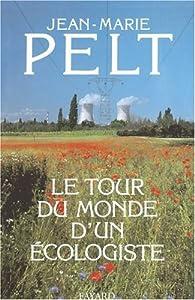 """Afficher """"Le Tour du monde d'un écologiste"""""""