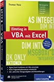 Einstieg in VBA mit Excel: Für Microsoft Excel 2002 bis 2010 (Galileo Computing) - Thomas Theis