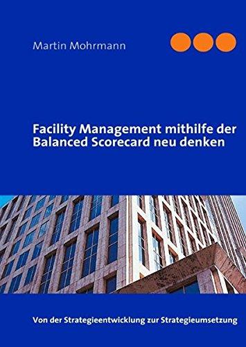 Facility Management mithilfe der Balanced Scorecard neu denken