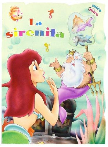 La Sirenita (Mira, Mira)