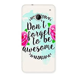 Beautiful Be the Awesome Back Case Cover for HTC One M7