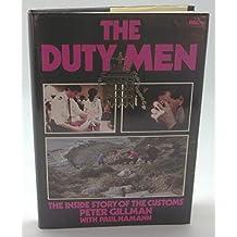 Duty Men: Inside Story of the Customs