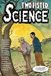 Two-Fisted Science by Jim Ottaviani (2009-10-20)