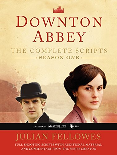 Downton Abbey, Season One: The Complete Scripts por Julian Fellowes