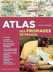 ATLAS DES FROMAGES DE FRANCE