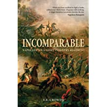 Incomparable: Napoleon's 9th Light Infantry Regiment (General Military) by Terry Crowdy (2012-09-18)