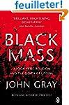 Black Mass: Apocalyptic Religion and...