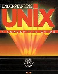 Understanding Unix: A Conceptual Guide