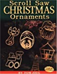 Scroll Saw Christmas Ornaments: Over...