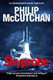 Skyprobe: A gripping international space thriller with a twist (Commander Shaw Book 8) (English Edition)