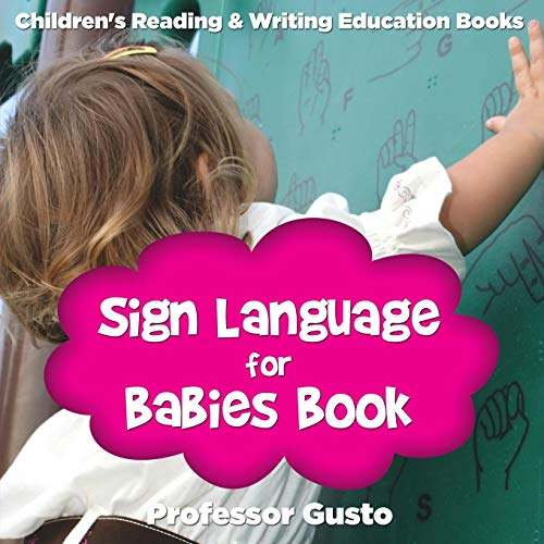 Sign Language for Babies Book : Children's Reading & Writing Education Books Braille-flash