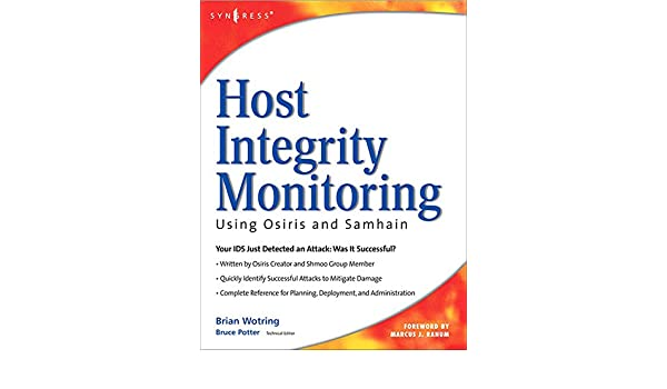 Host Integrity Monitoring Using Osiris and Samhain