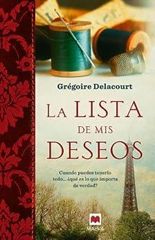 La lista de mis deseos (Éxitos literarios) de [Delacourt, Gregoire]