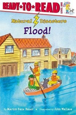 [{ Flood! (Natural Disasters (Aladdin)) By Bauer, Marion Dane ( Author ) Sep - 23- 2008 ( Paperback ) } ]