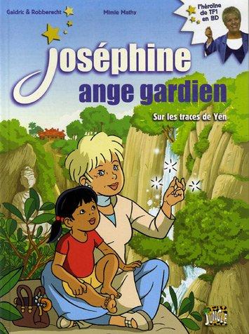 Joséphine ange gardien, Tome 2 : Sur les traces d...