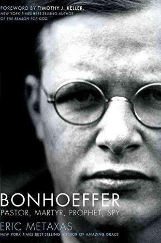 bonhoeffer-a-biography-by-eric-metaxas-published-april-2010
