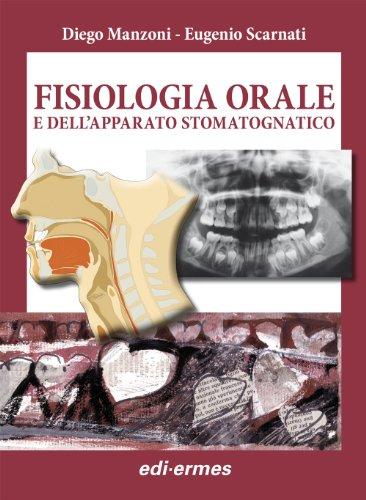 Zoom IMG-2 fisiologia orale dell apparato stomatognatico