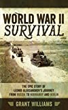 World War II Survival by Grant Williams