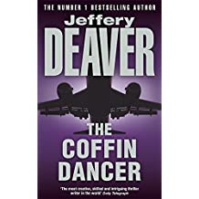 The Coffin Dancer: Lincoln Rhyme Book 2 by Jeffery Deaver (1998-11-05)
