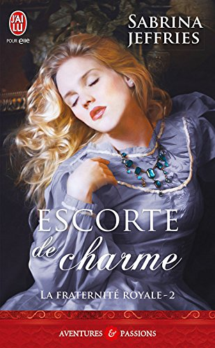 Livres La fraternité royale (Tome 2) - Escorte de charme pdf, epub ebook