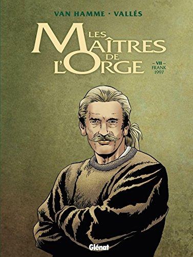 Les Maîtres de l'orge - Tome 07 NE : Franck, 1997