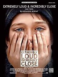 Extremely Loud & Incredibly Close (Main Theme): Piano Solo (Sheet) (Original Sheet Music Edition) by Desplat, Alexandre (2012) Sheet music