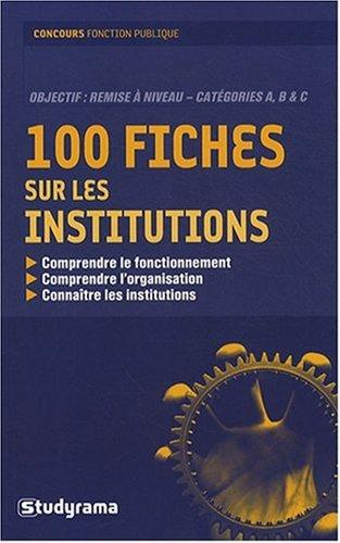 100 fiches sur les institutions