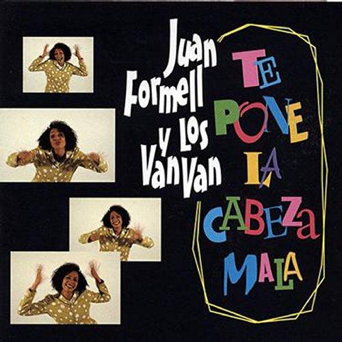Esto Te Pone La Cabeza Mala - Los Van Van