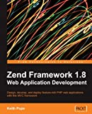 Zend Framework 1.8 Web Application Development (English Edition)