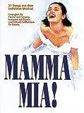 MAMMA MIA! Vocal Selections Songbook (deutsche Version) -- Die 21 beliebtesten Hits des ABBA-Musicals arrangiert für Ge