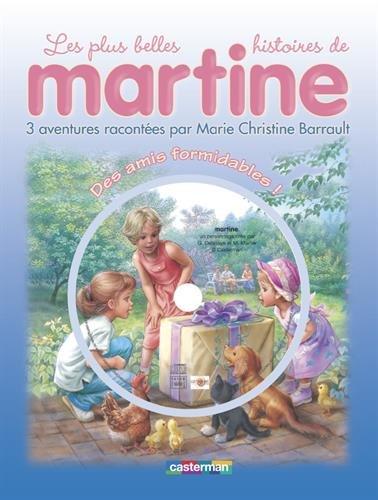 Les plus belles histoires de Martine, Tome 1 : Des amis formidables ! (1CD audio)