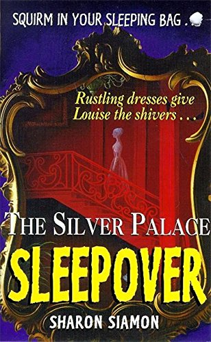 The silver palace sleepover