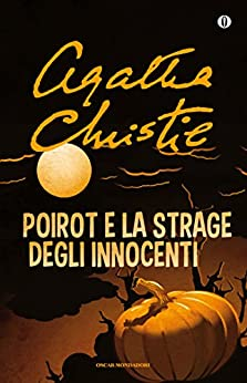 Poirot e la strage degli innocenti di [Christie, Agatha]