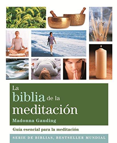 La Biblia De La Meditación (Cuerpo-Mente)
