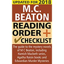 M. C. Beaton Reading Order and Checklist: The guide to the mystery novels of M. C. Beaton, including the Hamish Macbeth series, Agatha Raisin books and Edwardian Murder Mysteries