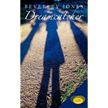 Dreamcatcher: 1 by Beverley Jones (2014-05-31)