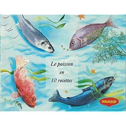 Le poisson en 10 recettes